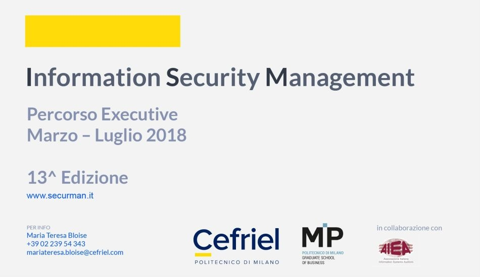 Information Security Management  Marzo-Luglio 2018 Cefriel MP