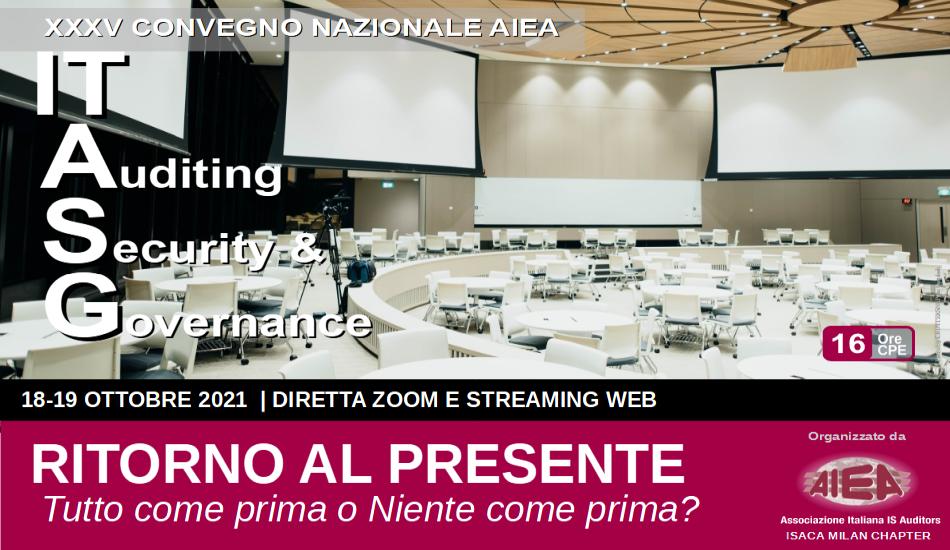 Banner XXXV Convegno Nazionale AIEA - IT Auditing, Security & Governance 2021